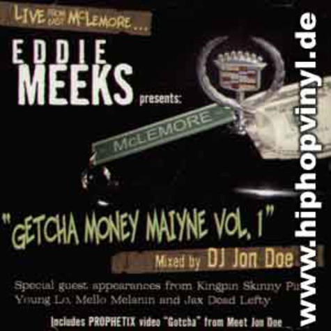 Eddie Meeks presents - Getcha money maiyne vol.1