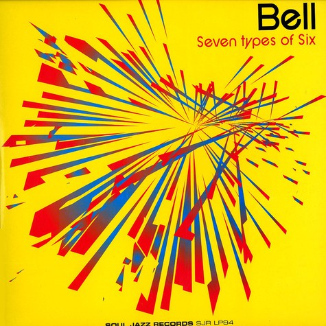 Bell - Seven Types Of Six