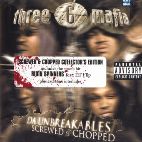 Three 6 Mafia - Da unbreakables - screwed & chopped