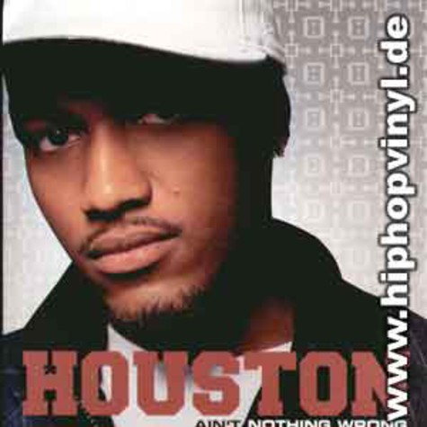Houston - Ain't nothing wrong remixes