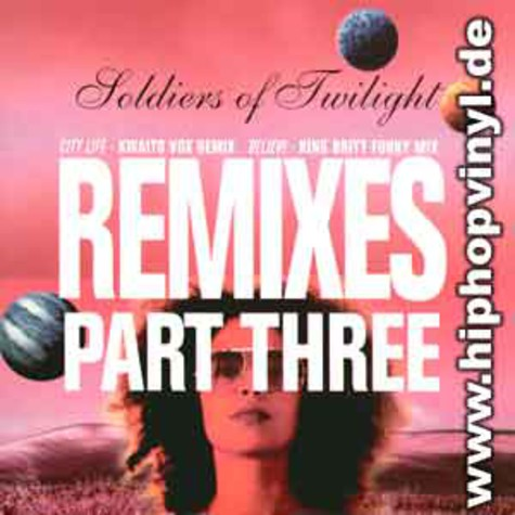 Soldiers Of Twilight - Remix EP vol.3