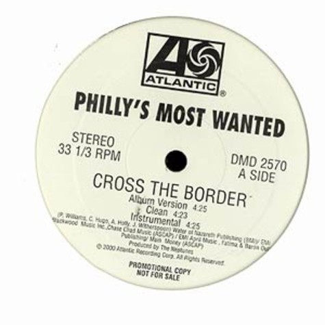 Phillys Most Wanted - Cross the border