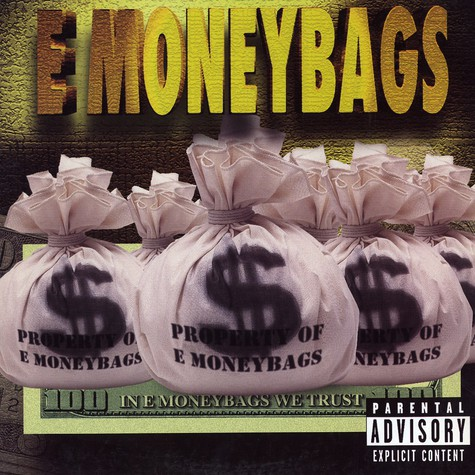 E Moneybags - In E Moneybags We Trust