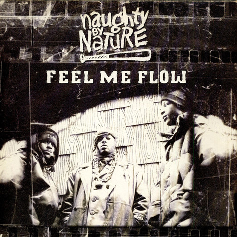Naughty By Nature - Feel Me Flow