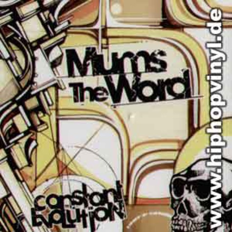 Mums the Word - Constant evolution
