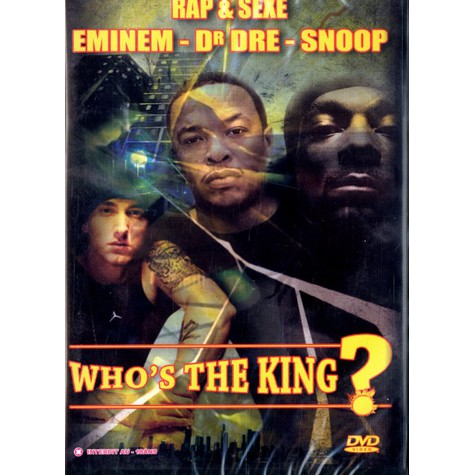 Eminem, Dr.Dre & Snoop Dogg - Whos the king ?