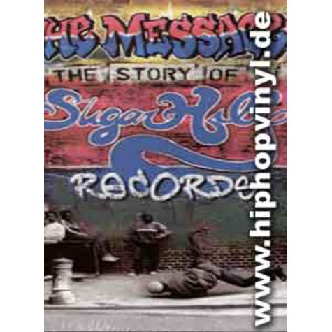 Sugar Hill Records - The message - the story of sugar hill records