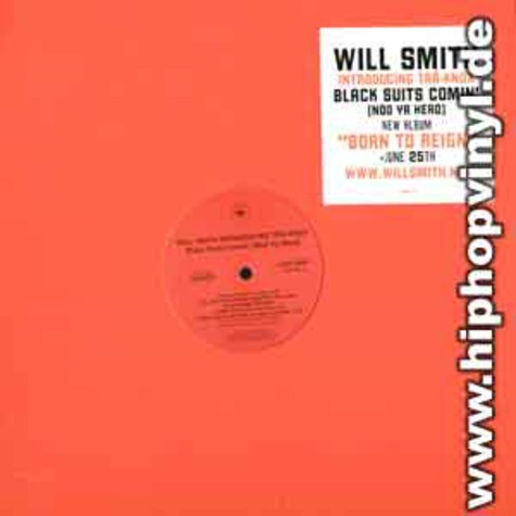 Will Smith - Black suits comin feat. Christina Vidal & Tra-Knox