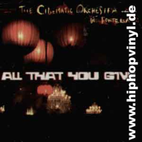 Cinematic Orchestra - All that you give