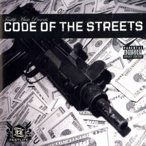 Fastlife Music presents - Code of the streets