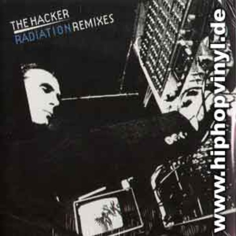 Hacker, The - Radiation remixes