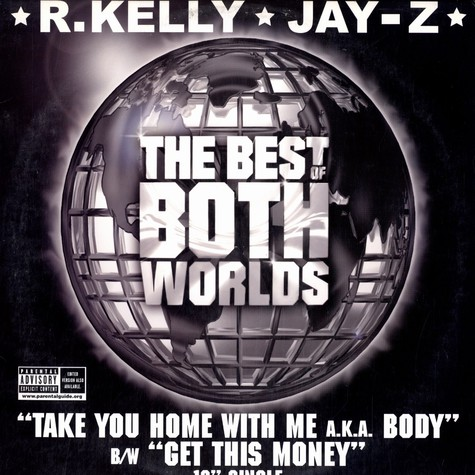 R.Kelly & Jay-Z - The best of both worlds