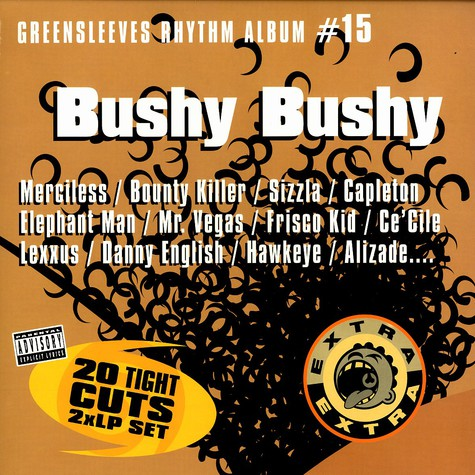 Greensleeves Rhythm Album #15 - Bushy bushy