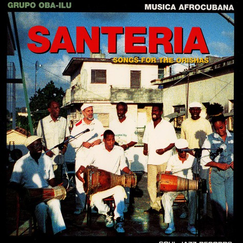 V.A. - Santeria - songs for the orishas