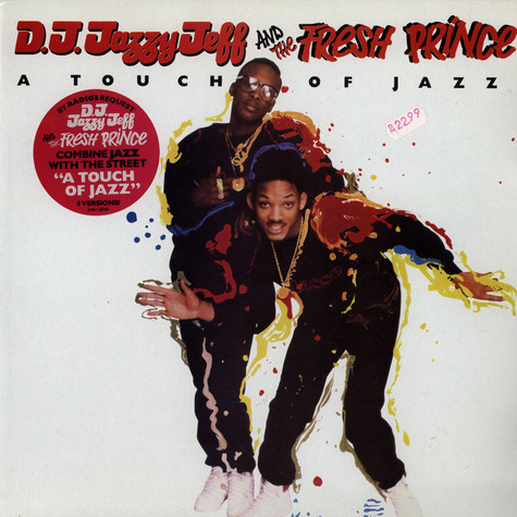 DJ Jazzy Jeff & Fresh Prince - A touch of jazz