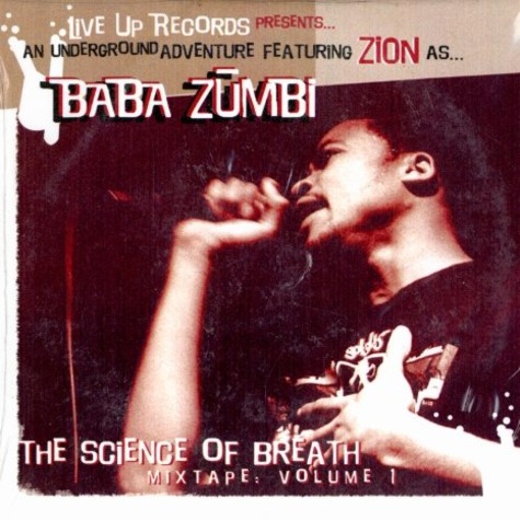 Zion of Zion I - Baba Zumbi - The science of breath volume 1