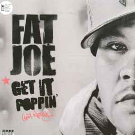 Fat Joe - Get it poppin feat. Nelly