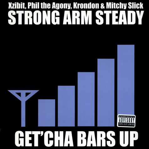 Strong Arm Steady - Get'cha bars up feat. Jelly Bell