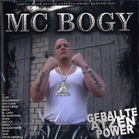 MC Bogy - Geballte Atzenpower