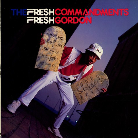 Fresh Gordon - The fresh commandments