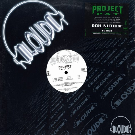 Project Pat - Ooh nuthin' / so high