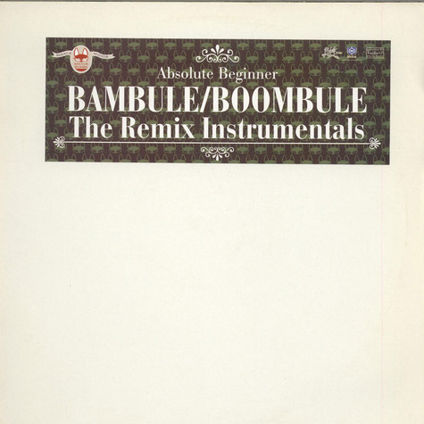 Beginner (Absolute Beginner) - Bambule:Boombule - The Remix Instrumentals