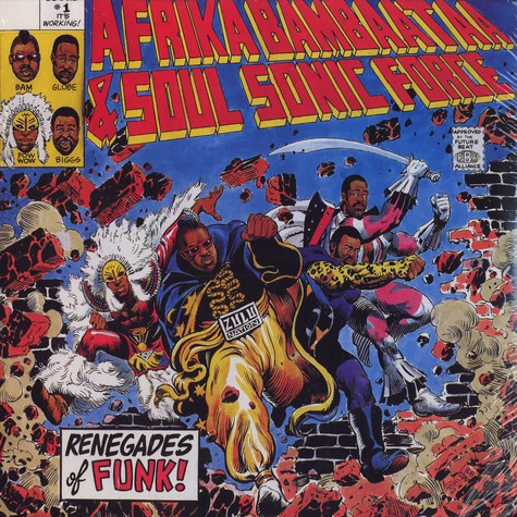 Afrika Bambaataa & The Soul Sonic Force - Renegades of funk