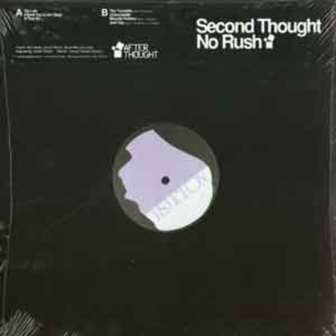 Second Thought - No rush