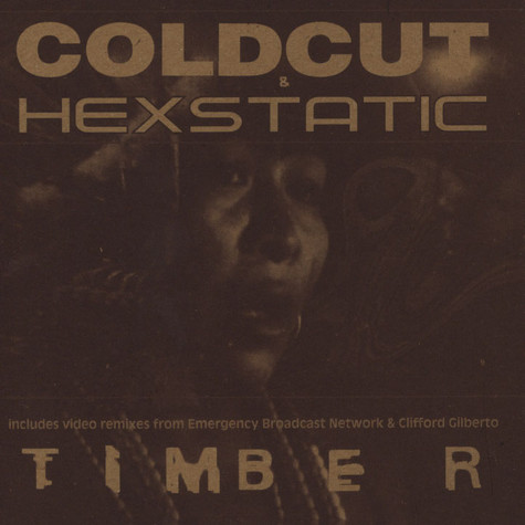 Coldcut & Hexstatic - Timber EP