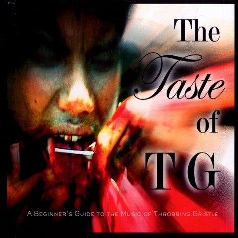 Throbbing Gristle - The taste of TG