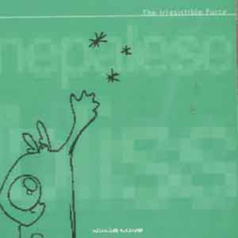 Irresistible Force, The - Nepalese bliss