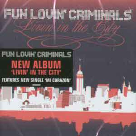 Fun Lovin Criminals - Livin in the city