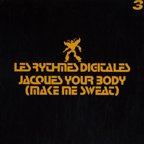 Les Rythmes Digitales - Jacques your body (make me sweat) volume 3