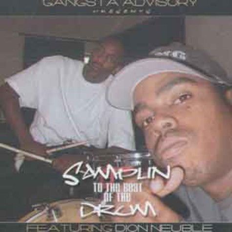 Daz Dillinger - Samplin to the beat of the drum