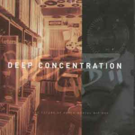 Deep Concentration - Volume 1