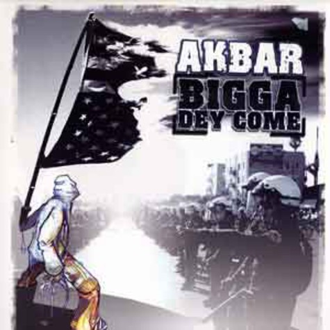 Akbar - Bigga Dey Come