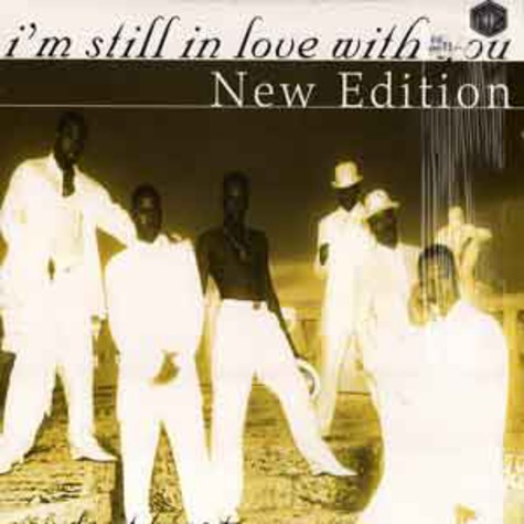 New Edition - I'm still in love with you