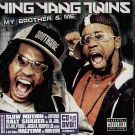 Ying Yang Twins - My brother and me