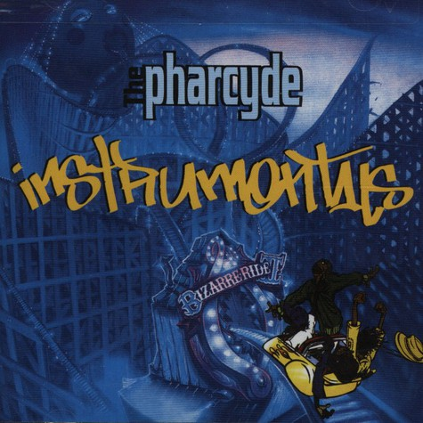 Pharcyde, The - Instrumentals