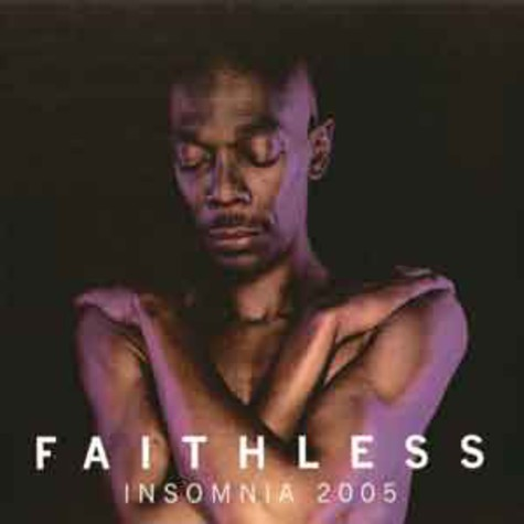 Faithless - Insomnia 2005