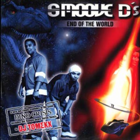 Smoove D's - End of the world
