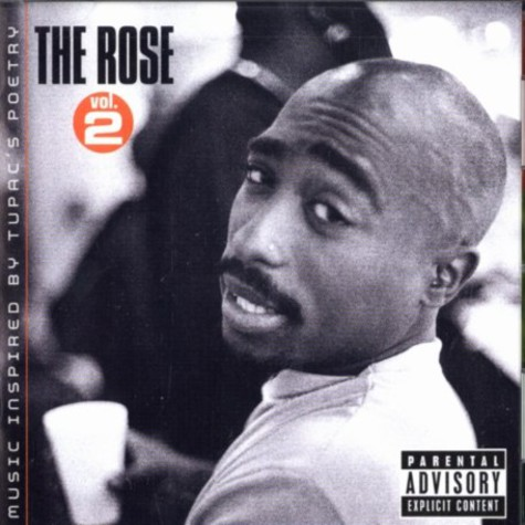 2Pac - The rose volume 2 - music inspired by 2Pacs poetry