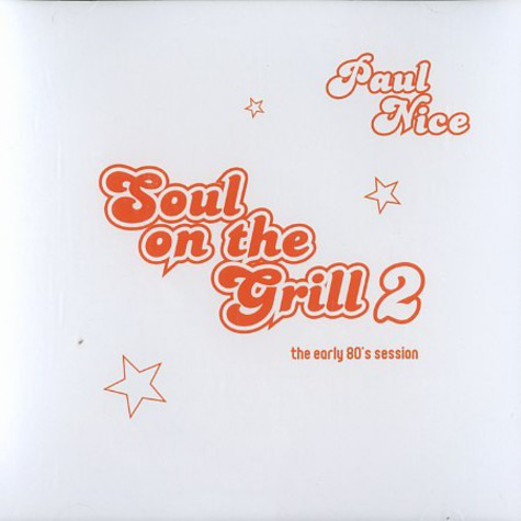 DJ Paul Nice - Soul on the grill volume 2