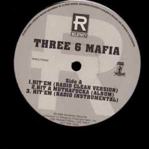 Three 6 Mafia - Hit 'em / motivated