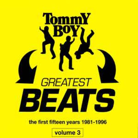 Tommy Boy - Tommy boy's greatest beats vol. 3