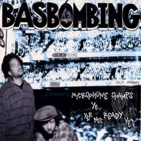Basbombing (Bas One & Dr. Bomb) - Microphone champs