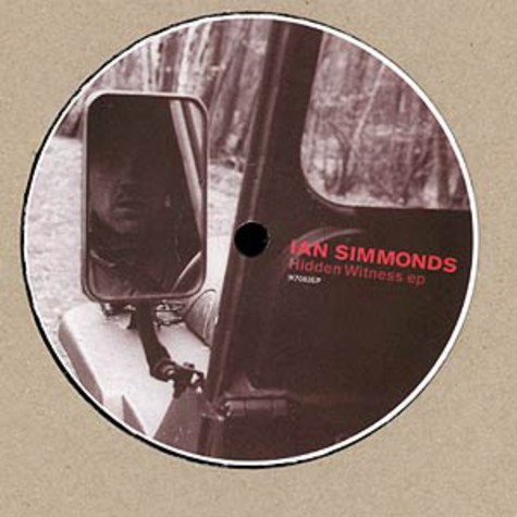 Ian Simmonds - Hidden witness EP