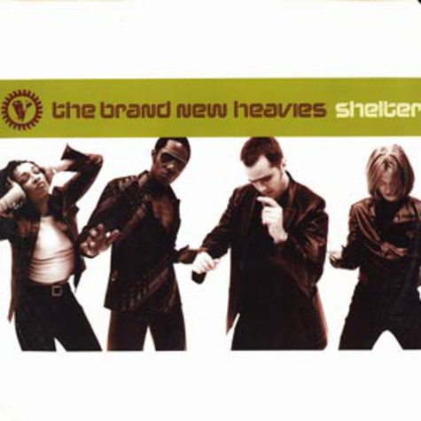 Brand New Heavies, The - Shelter