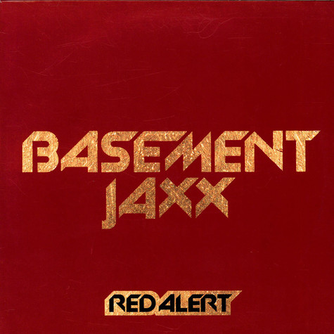 Basement Jaxx - Red Alert