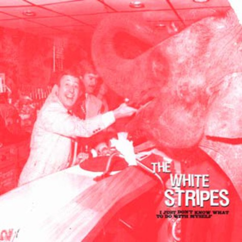 White Stripes, The - I just don't know what to do with myself